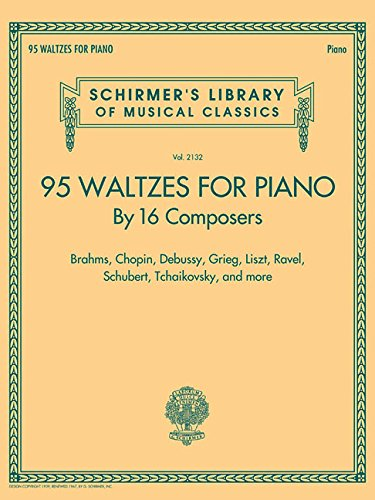 95 Waltzes by 16 Composers for Piano Schirmers Library of Musical Classics, Vol. 2132 (Tapa Blanda)
