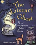 The Literary Ghost, , 0871134837