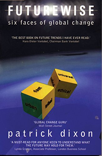 Futurewise: Six Faces of Global Change (3rd Edition)