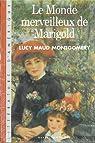Le Monde Merveilleux de Marigold par Montgomery