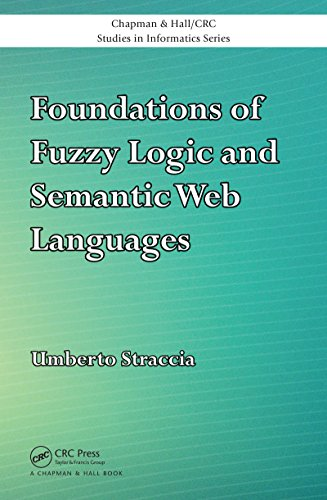 Download Foundations of Fuzzy Logic and Semantic Web Languages (Chapman & Hall/CRC Studies in Informatics Series) Pdf