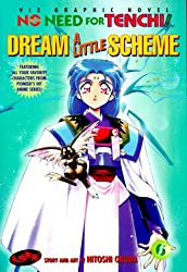 No Need for Tenchi!: Volume 6 Dream a Little Scheme