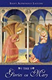 Download The Glories Of Mary in PDF ePUB Free Online