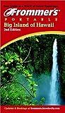 Big Island of Hawaii, Jeanette Foster and Jocelyn Fujii, 0764565389