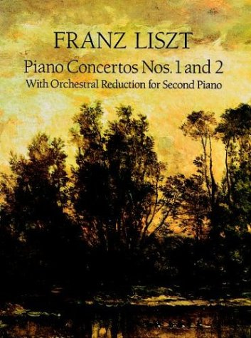 Piano Concertos Nos. 1 And 2: With Orchestral Reduction for Second Piano by Dover Publications