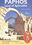 Paphos: The Complete Fully Illustrated Travel Guide