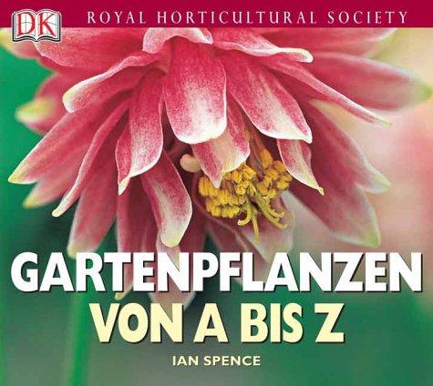 Royal Horticultural Society  Gartenpflanzen von A bis Z