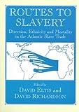 Routes to Slavery, , 0714643904