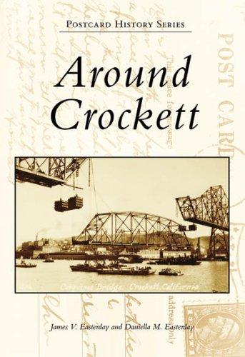 Around Crockett (Postcard History: California)