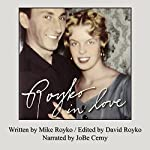 Royko in Love: Mike's Letters to Carol | Mike Royko