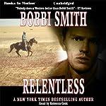 Relentless | Bobbi Smith