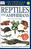 Smithsonian Handbooks Reptiles And Amphibians