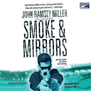 Smoke & Mirrors Audiobook