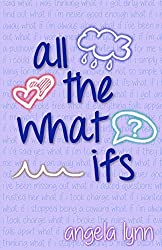 Cover of All The What Ifs, a new book by Angela Lynn