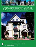 Gingerbread Gems of Willimantic, Connecticut by Michele Palmer front cover