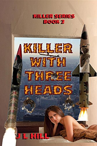 Killer With Three Heads (Killer Series Book 2)