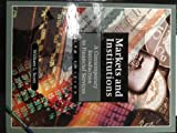 Markets and Institutions : A Contemporary Introduction to Financial Services, Scott, William L., 0538859636