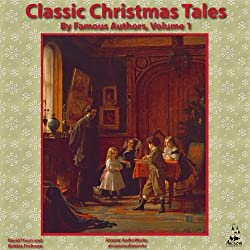 Classic Christmas Tales by Famous Authors