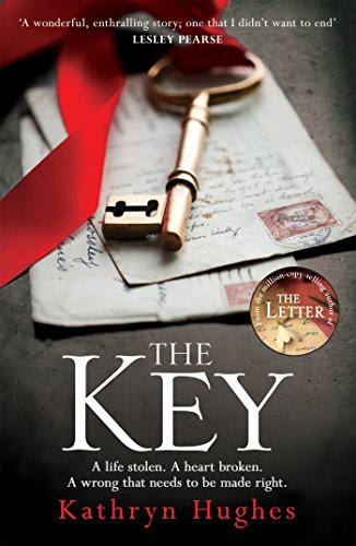 The Key: A gripping pageturner with a heartwrenching twist from the #1 bestselling author of The Letter cover