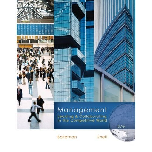Management: Leading & Collaborating in the Competitive World 8th Edition (Book Only) (Management Leading & Collaborating In A Competitive World)