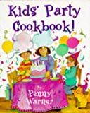 img - for Kids' Party Cookbook! book / textbook / text book