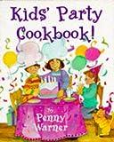 Kid's Party Cookbook, P. Warner, 0881662542