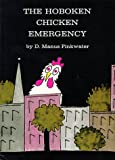 The Hoboken Chicken Emergency, Daniel M. Pinkwater, 0671664476