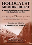 Holocaust Memoir Digest Vol. 1 : A Digest of Published Memoirs Including Study Guide and Maps, , 0853035288