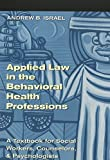Applied Law in the Behavioral Health Professions 9780820457222