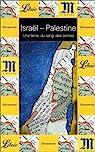 Israël - Palestine : Un terre, du sang, des larmes par Ajchenbaum
