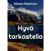 Hyva tarkastella (Finnish Edition)