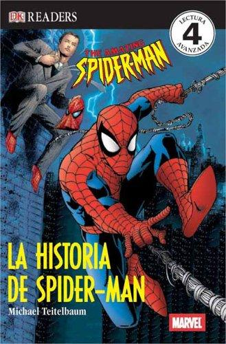 La Historia de Spider-Man (DK Readers) (Spanish Edition) by DK Children