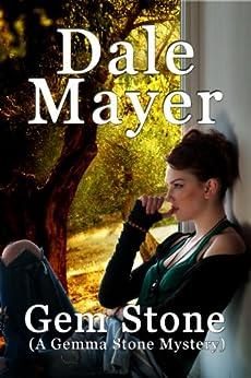 Gem Stone (A Gemma Stone Mystery) by [Mayer, Dale]