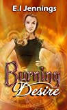 Burning Desire (The Jessica Dawn Series)