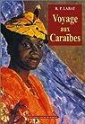 Voyage aux Caraïbes par Labat