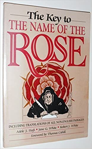 Key to the Name of the Rose 1st , 1st edition by Haft, Adele J. (1987)