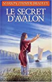 """Afficher """"Les Dames du lac n° 3 Le secret d'Avalon"""""""