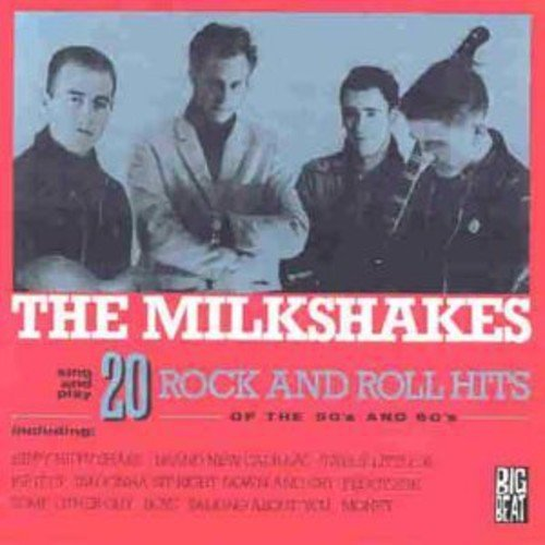 Vinilo : The Milkshakes - Twenty Rock and Roll Hits Of The 50's and 60's (United Kingdom - Import)