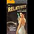 Relativity (The Goddamned Lonely Universe Saga Book 1)