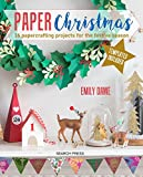 Best Book Of Christmas Crafts - Paper Christmas: 16 Papercrafting Projects for the Festive Review