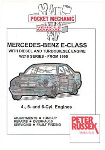 Mercedes-Benz E-class Models, Diesel and Turbodiesel E200D, E220D, E250D, E250 TD, E290 TD, E300D, E300 TD Series 210, 1995 to 2000 with Injection Pump ...