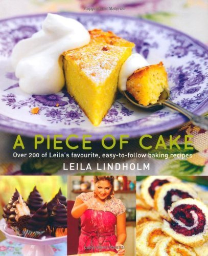 A Piece of Cake by Leila Lindholm (2013-07-04)