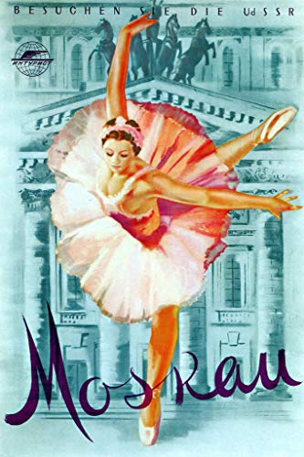 Moskau Moscow Russia USSR German Ballet Ballerina Vintage Dance Poster 12x18 inch - German Vintage Poster