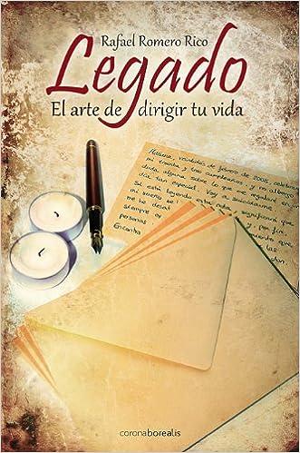 PDF Gratis Legado, El Arte De Dirigir Tu Vida