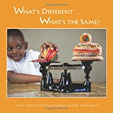 What's Different ... What's the Same?, Jamie Moore Chapel and Nancy Chapel Eberhardt, 0983397163