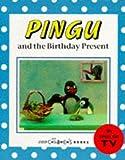Pingu and the Birthday Present