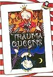 Trauma Queens/Trauma Kings, Madame M, 0970415931