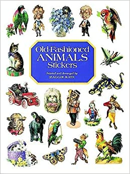 Book Old-Fashioned Animals Stickers: 79 Full-Color Pressure-Sensitive Designs
