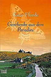 Geschenke aus dem Paradies: Roman