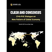 CF40-PIIE Dialogue on New Pattern of Global Economy (China Finance 40 Forum Books Book 1)